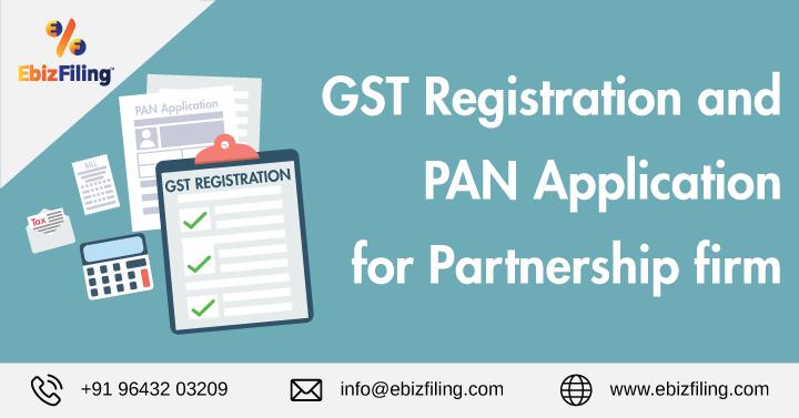 Partnership, GST registration for partnership firm, PAN, PAN Application