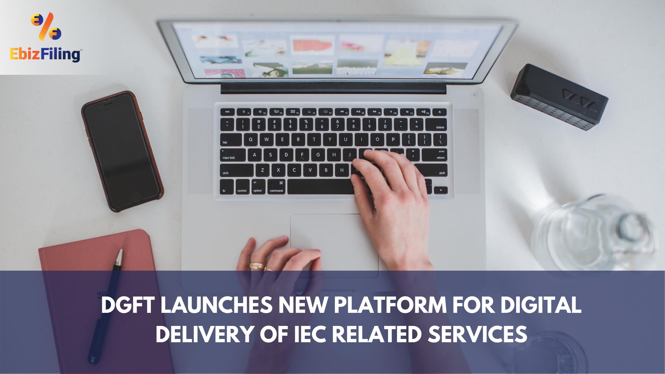 IEC services, IEC registration, IMport export code, DGFT, Ebizfiling