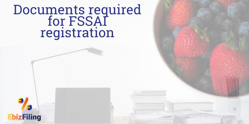 Documents for FSSAI registration, FSSAI registration, FSSAI license, FSSAI for Head Office/Registered Office, Ebizfiling