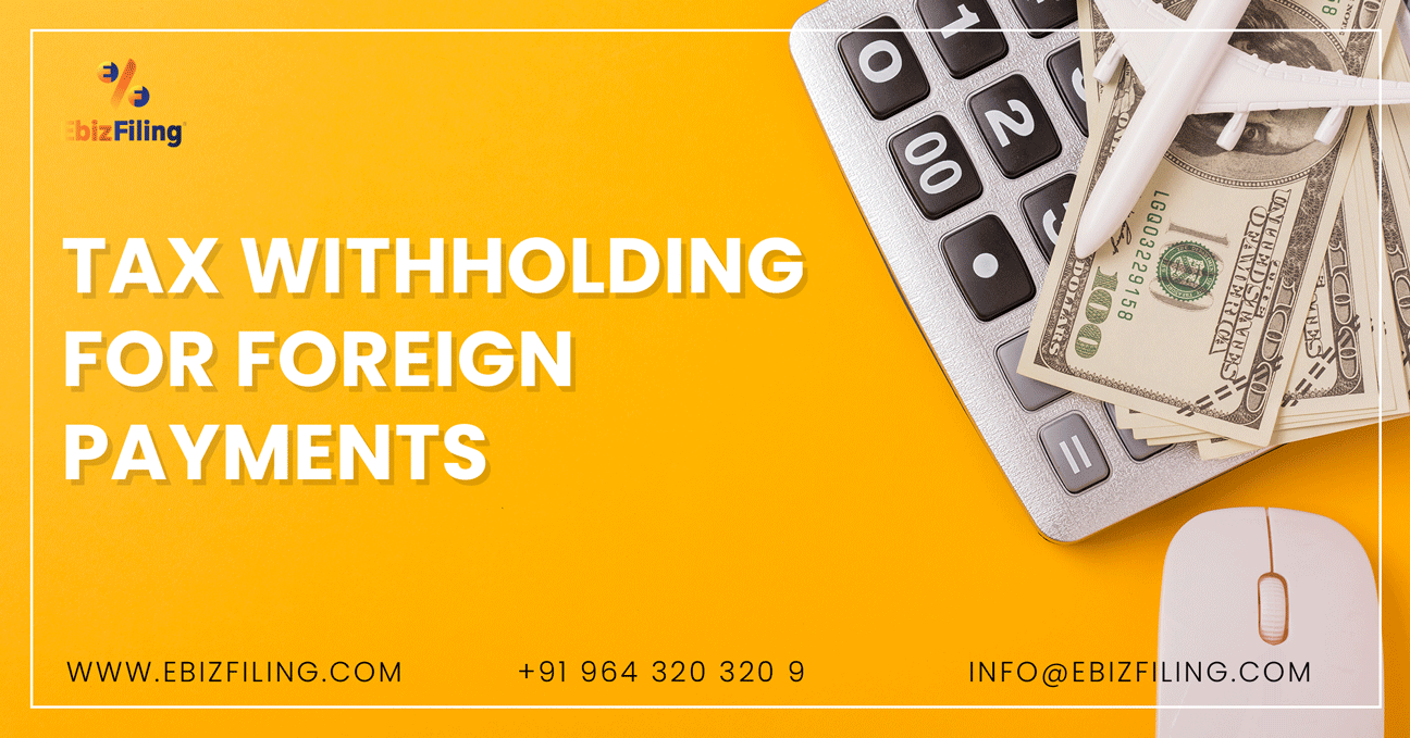Tax withholding for foreign payments, TDS on foreign payments, Income tax Payments, TDS return