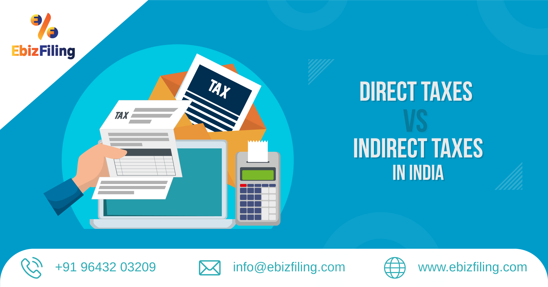 Direct taxes vs indirect taxes in India, Ebizfiling