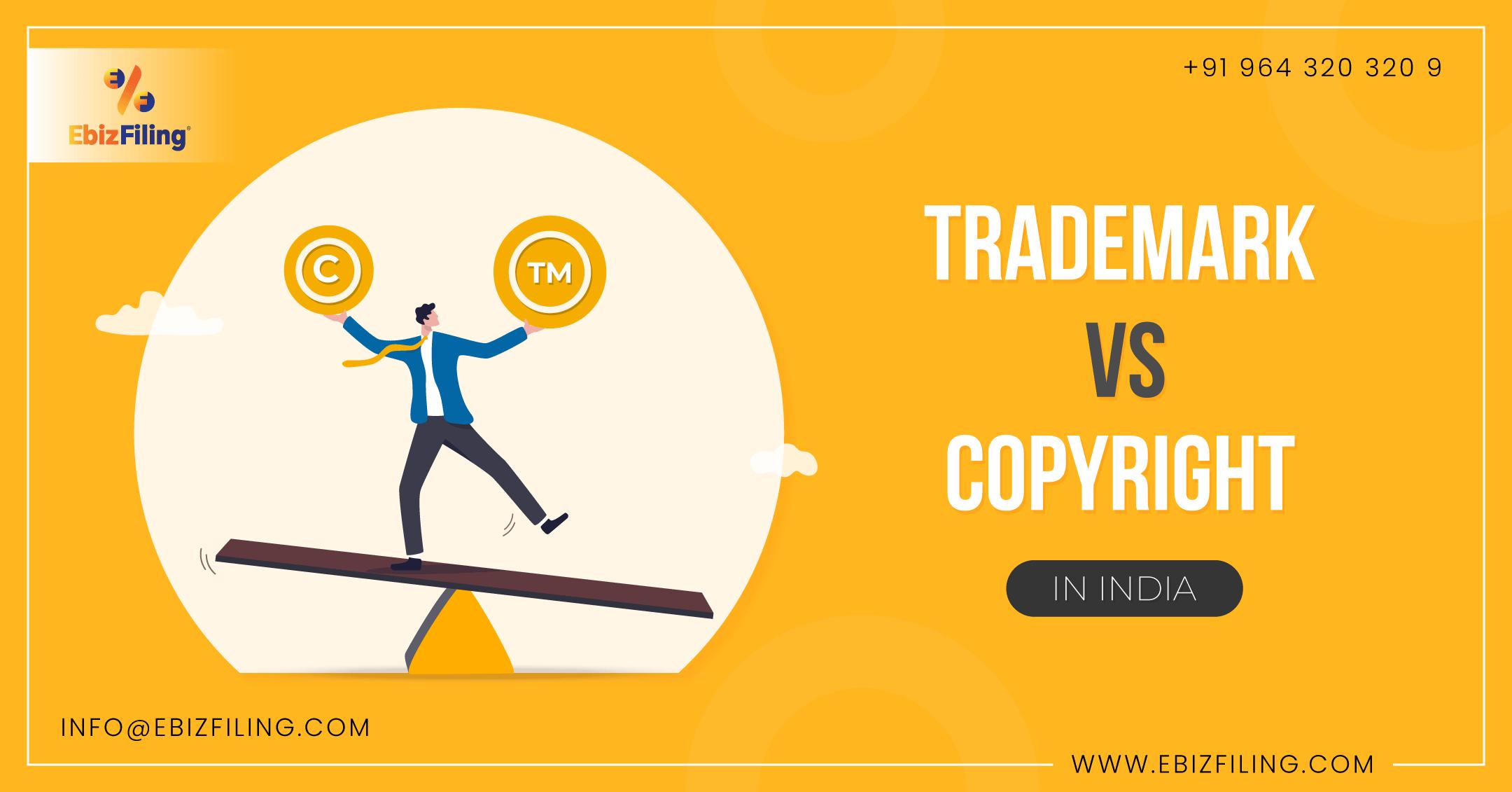 Trademark vs Copyright, Ebizfiling, Copyright application, Trademark Registration